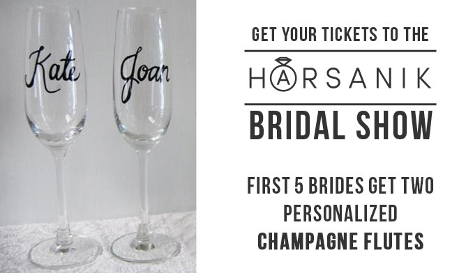 Harsanik Bridal Show - Get 2 Personalized Champagne Flutes
